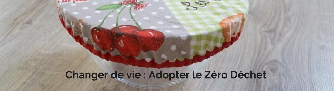 Changer de vie - Adopter le Zéro Déchet