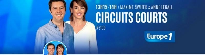 Circuits Courts la nouvelle émission d'Europe1