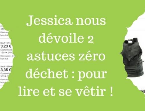 Jessica nous dévoile 2 astuces zéro déchet : pour lire et se vêtir !