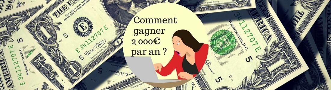 Comment gagner 2000 euros par an ?
