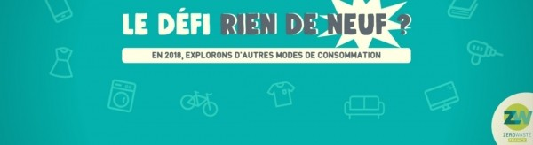Défi #RienDeNeuf de Zero Waste France
