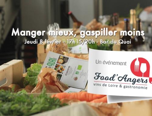 Food'Angers : Manger mieux, gaspiller moins !